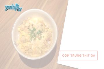 Cách làm món Cơm Trứng Thịt Gà - Thực Đơn 1102 [Ẩm Thực]