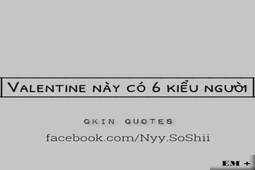 Valentine và 6 kiểu người
